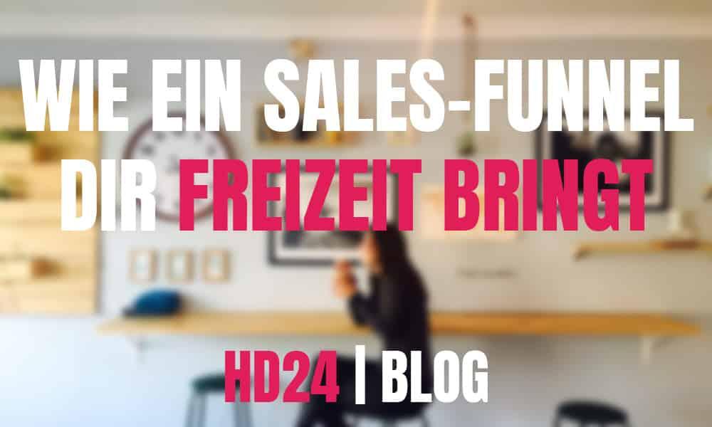 sales-funnel-zeit-blog-erfahrung-hd24-webdesign-agentur